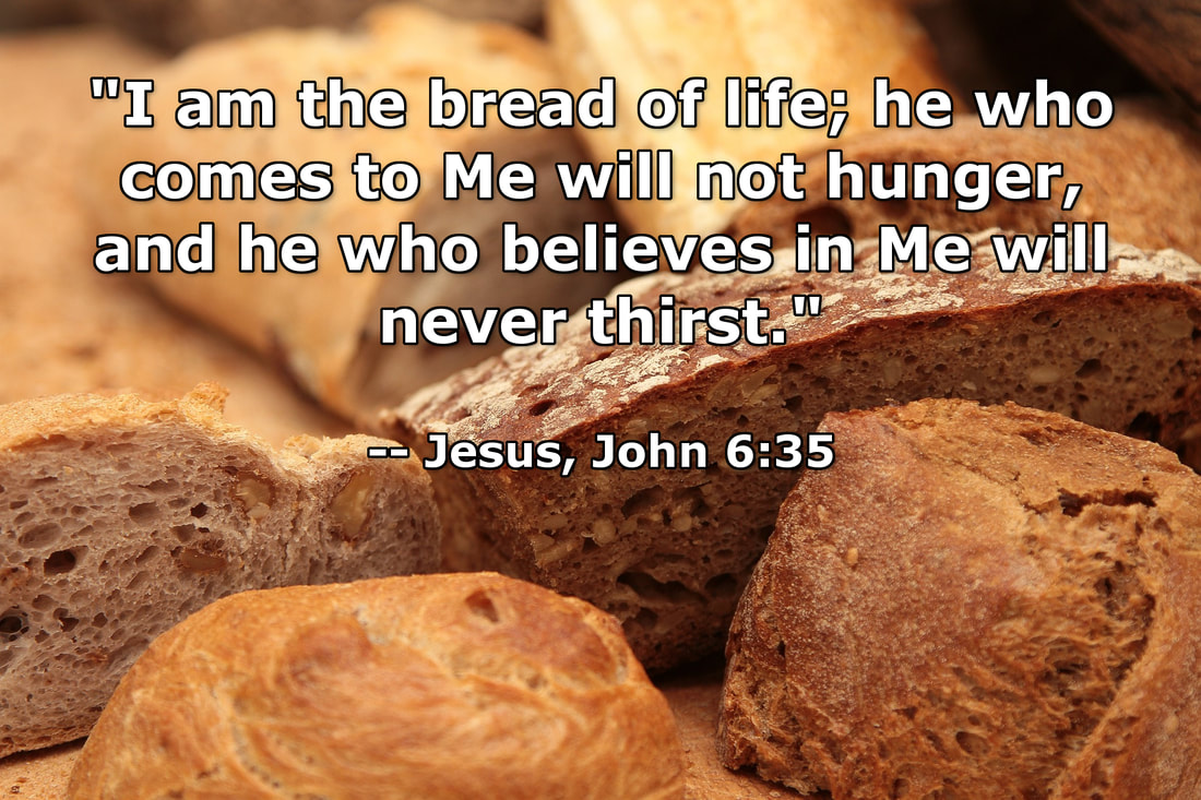 Jesus is the Bread of Life - Pixabay photo with John 6:35