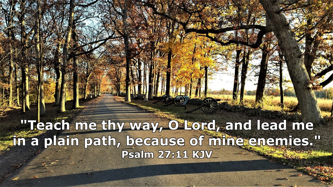 Gettysburg National Military Park - October Morning - Psalm 27:11 - Photo by Whitney V. Myers