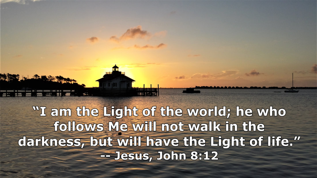 Roanoke Marshes Lighthouse (Manteo, NC USA) - John 8:12 - Photo by Whitney V. Myers